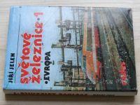 Jelen - Světové železnice 1 - Evropa (1987)