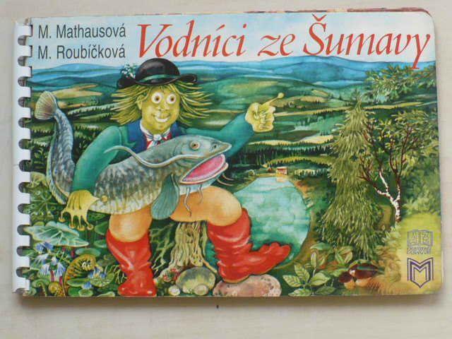 Mathausová, Roubíčková - Vodníci ze Šumavy (1992)