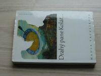 Vaculíková - Drahý pane Kolář... (1994)
