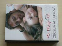 Ahernová - PS: Miluju tě (2011)