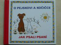 Čapek - O pejskovi a kočičce - Jak psali psaní (2004)