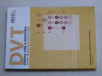 Dějiny věd a techniky 1 (2015) ročník XLVIII.