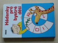 Hádanky pro bystré děti (2006)