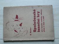 Huska - Společenské taneční hry pro taneční večírky, zábavy, plesy a čaje o páté (1937)