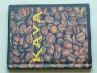 Káva (2005)