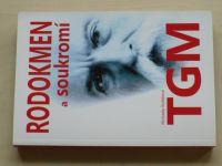 Košťálová - Rodokmen a soukromí TGM (2015)