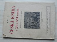 Müller - Česká kniha v XV. a XVI. století - Černé umění v letech 1468-1600