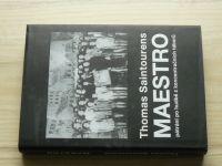 Saintourens - Maestro - pátrání po hudbě z koncentračních táborů (2014)
