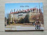 Almanach gymnázia v Olomouci-Hejčíně 1956-1996, 40 let