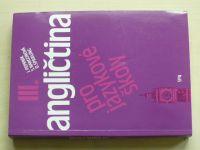Angličtina pro jazykové školy III. (1994)