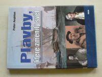 Aughton - Plavby, které změnily svět (2008)