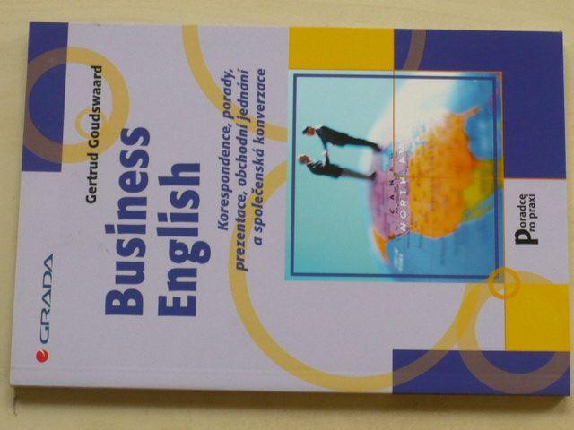 Goudswaard - Business English - Korespondence, porady, prezentace, obchodní jednání (2005)