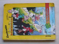 Hojka, Nový - Čtyřlístek - Cesta kolem světa; Zachraňte Lidušku (1990)
