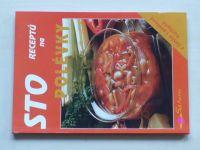 Honigová - Sto receptů na polévky (2000)