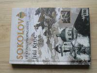 Klůc - Sokolovo ve stínu propagandy (2016)