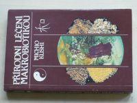 Kushi - Přírodní léčení makrobiotikou (1992)