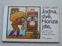 Lada - Jedna dvě, Honza jde (1985)