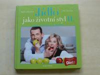 Lamschová, Havlíček - Jídlo jako životní styl II. 7 sekcí, 70 odpovědí a 70 receptů (2012)