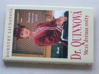 Laudanová - Dr. Quinnová - Mezi dvěma světy (1996)