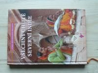 Lenka Koukolová-Pallotti - Všechny chutě severní Indie (2010)