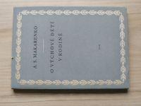 Makarenko - O výchově dětí v rodině (1957)