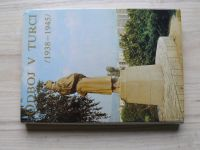 Odboj v Turci 1938-1945 (1985) zost. Keveš, slovensky