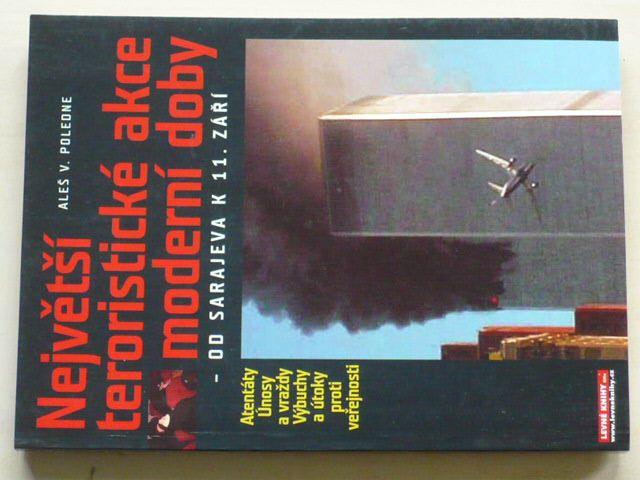 Poledne - Největší teroristické akce moderní doby - Od Sarajeva k 11. září (2002)