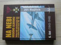 Rajlich - Na nebi hrdého Albionu 6. (1945-1946)