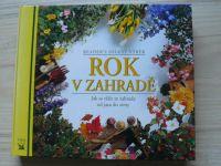 Rok v zahradě (2002) Jak se těšit ze zahrady od jara do zimy