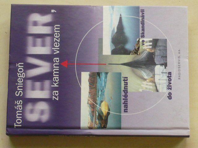 Sniegoň - Sever, za kamna vlezem (1997)