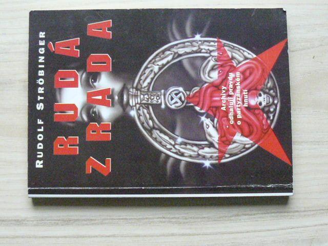 Ströbinger - Rudá zrada (1998) Archivy odhalují pravdu o partyzánském hnutí