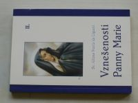 Sv. Alfons Maria de Liguori - Vznešenosti Panny Marie II. (2009)