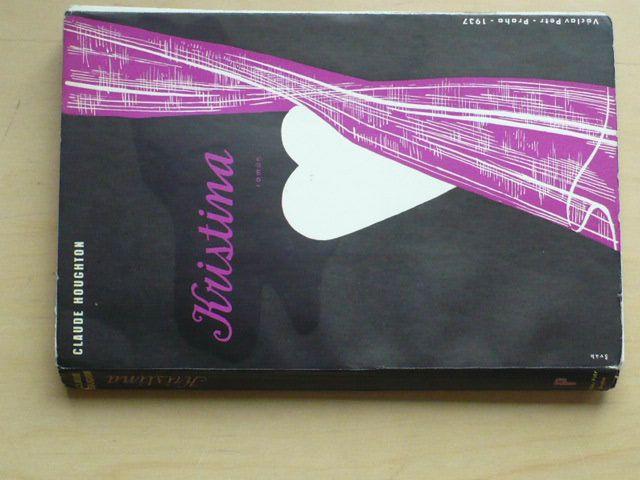 Claude Houghton - Kristina (1937) obálka, úprava J. Šváb