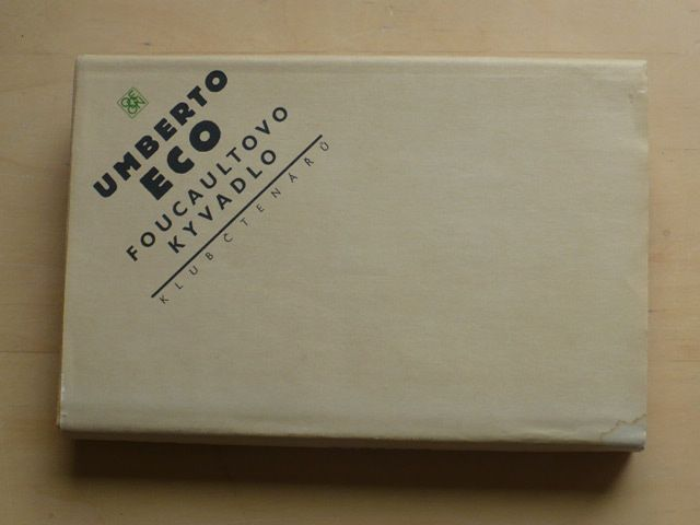 Umberto Eco - Focaultovo kyvadlo (1991)