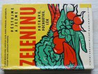 Brázdilová - Pěstujme a jezme zeleninu, potravu, pochoutku, lék (1962)