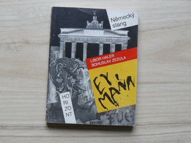 Haler, Zezula - Ey, mann - Německý slang (1994)