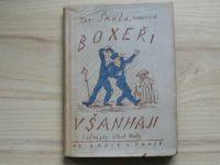 Jar.Škába, námořník - Boxeři v Šanghaji (1948) il. Rada