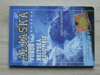 Mojžíšovi - Aljaška - Yukon - Britská Kolumbie (1997) Po stopách zlaté horečky na Klondiku