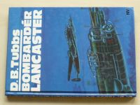 Tubbs - Bombardér Lancaster (1994)
