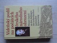Vídeňský podíl na počátcích českého národního obrození (2004) česky, německy