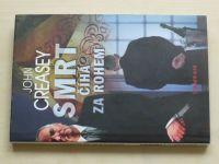 Creasey - Smrt číhá za rohem (2008)