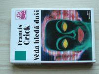 Francis Crick - Věda hledá duši (1997) Překvapivá doměnka
