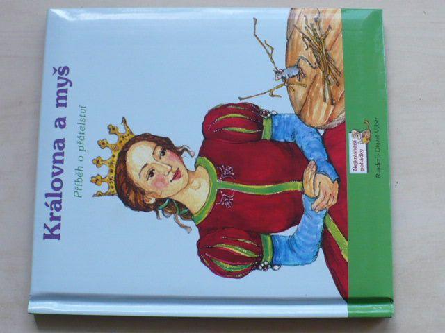Královna a myš - Příběh o přátelství (2009)