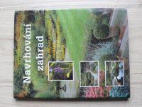 Noordhuis - Navrhování zahrad (1997)