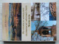 Rusinský - Po stopách minulosti olomoucké městské části Neředín (2004)