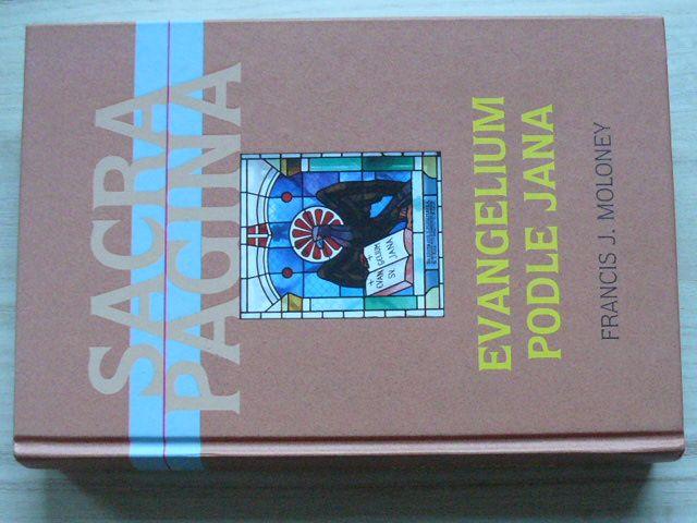 Sacra Pagina 4 - Moloney - Evangelium podle Jana (2009)