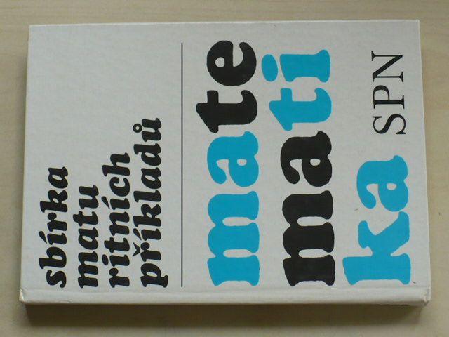 Sbírka maturitních příkladů - Matematika (1986)