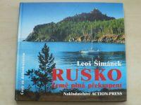 Šimánek - Rusko - Země plná překvapení - Cesty za dobrodružstvím (nedatováno)