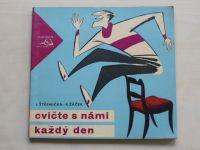 Štěpnička, Žáček - Cvičte s námi každý den (1963)