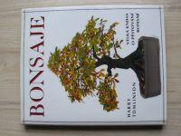 Tomlinson - Bonsaje - Velká kniha o pěstování bonsají (1995)